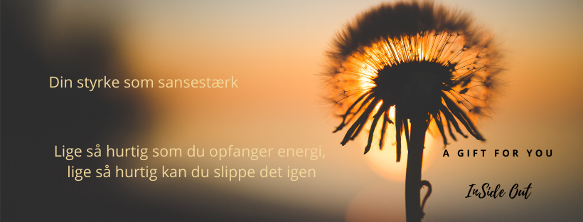 Sensitives evne til at slippe energi